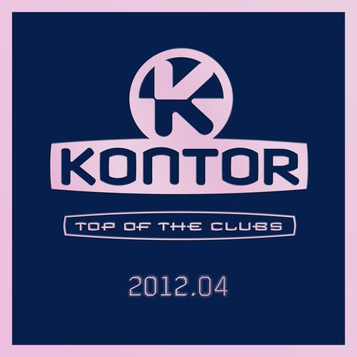 Kontor Top of the Clubs 2012.04 (2012)