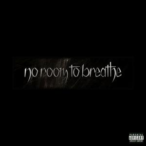 No Room to Breathe - No Room to Breathe [EP] (2011)